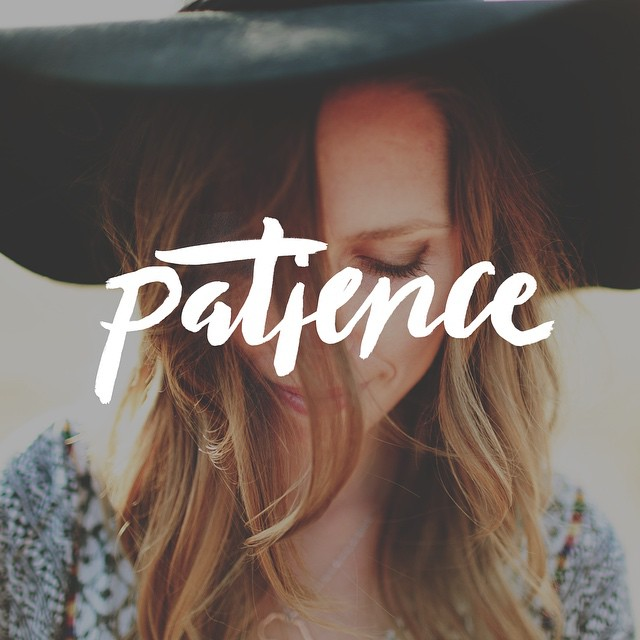 04 - Patience