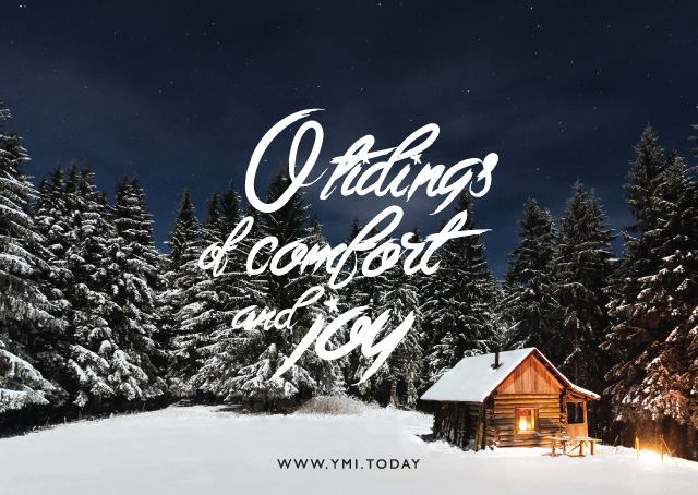 o-tidings-of-comfort-and-joy
