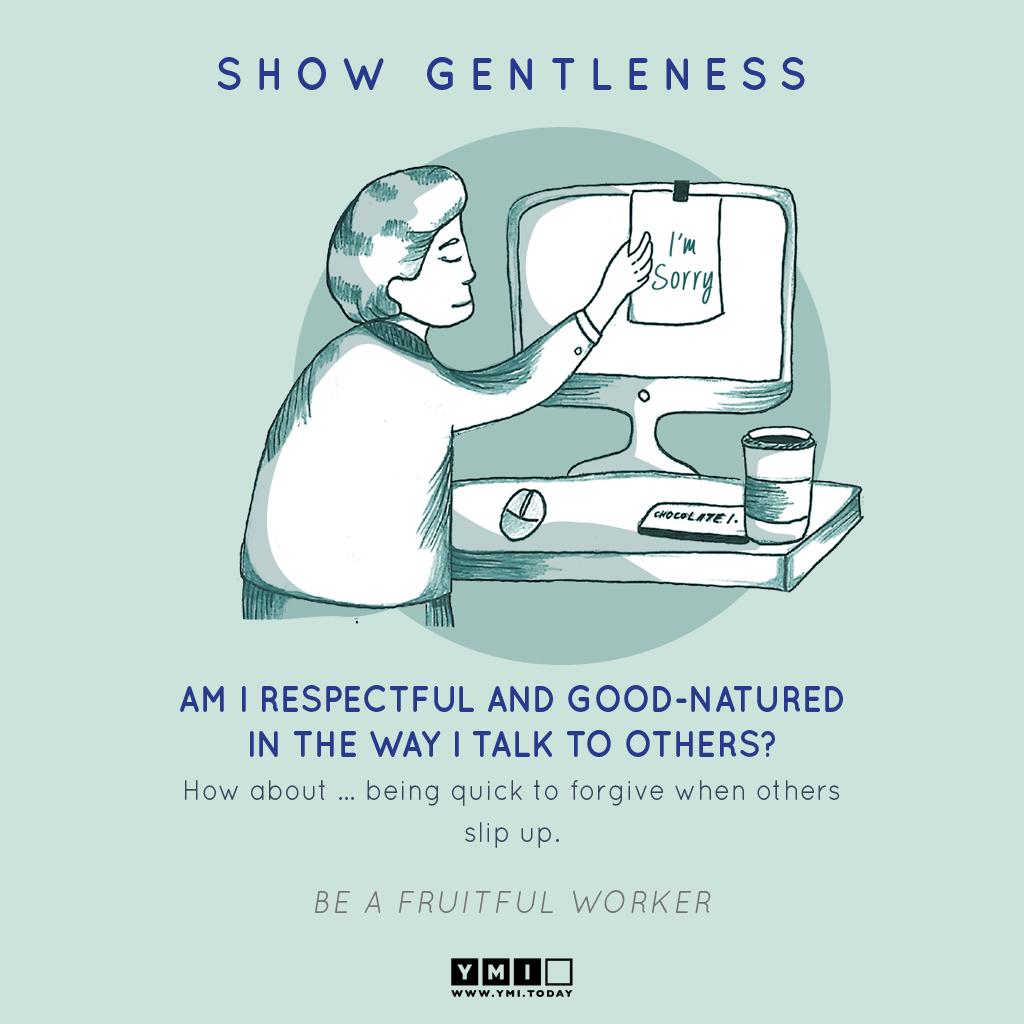 8 SHOW GENTLENESS