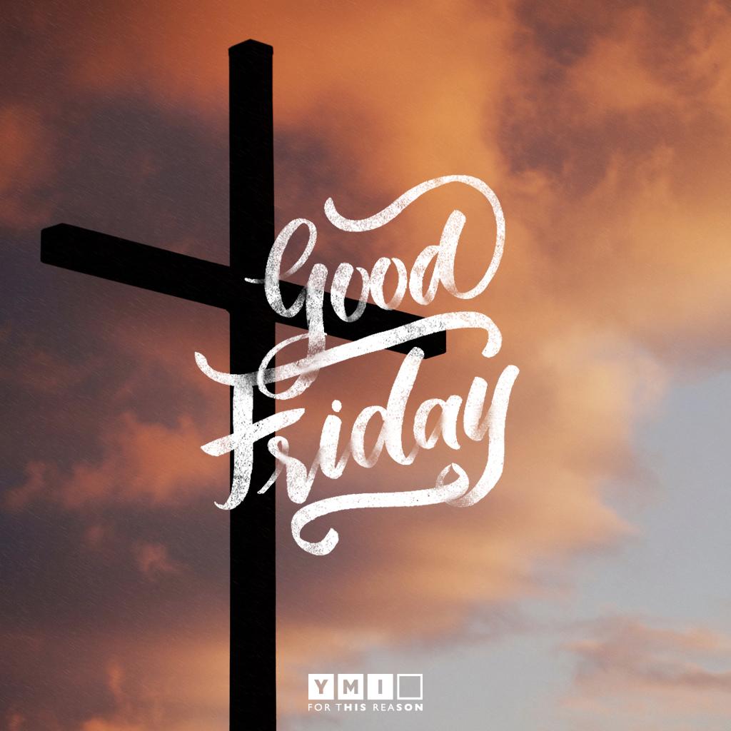 YMI-Good Friday