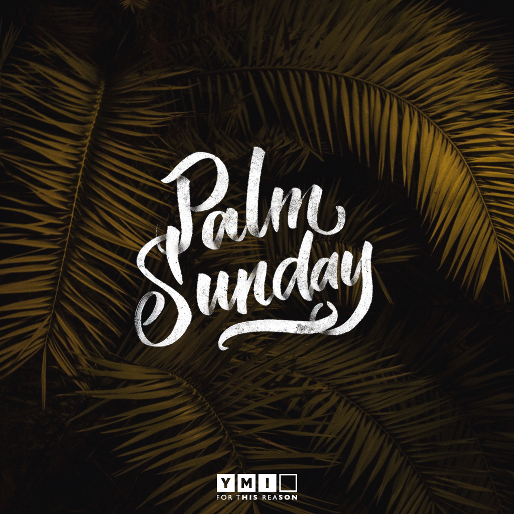 YMI-Palm Sunday